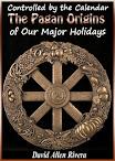 Controlado pelo calendário As origens pagãs dos nossos principais festas