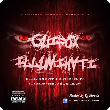 Guifox - Illuminati (Hosted by Dj Sipoda)