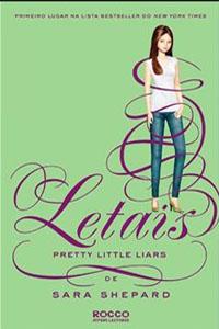 Letais, por Pretty Little Liars
