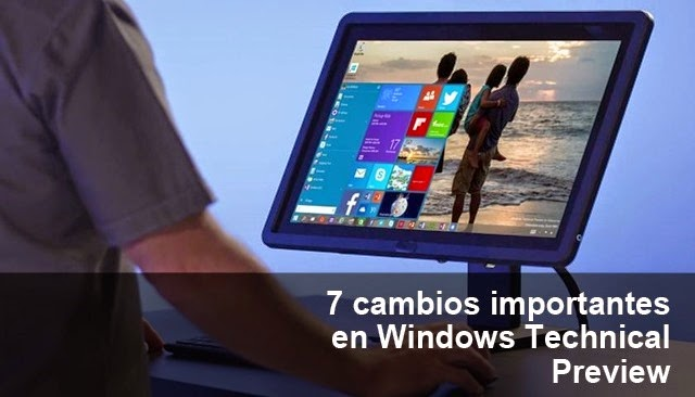 7 cambios importantes en Windows 10