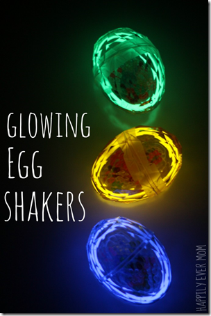Glow in the Dark Egg Shakers from Happily ever Mom
