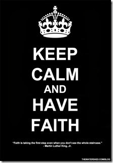 KEEP-CALM-AND-HAVE-FAITH-07-08-2013