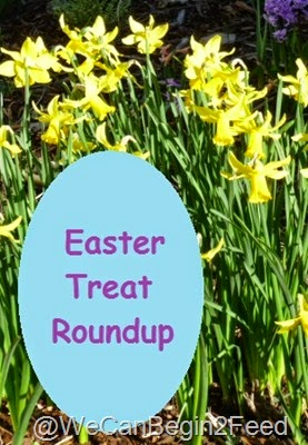 Easter Treat Roundup at http://wecanbegintofeed.blogspot.com