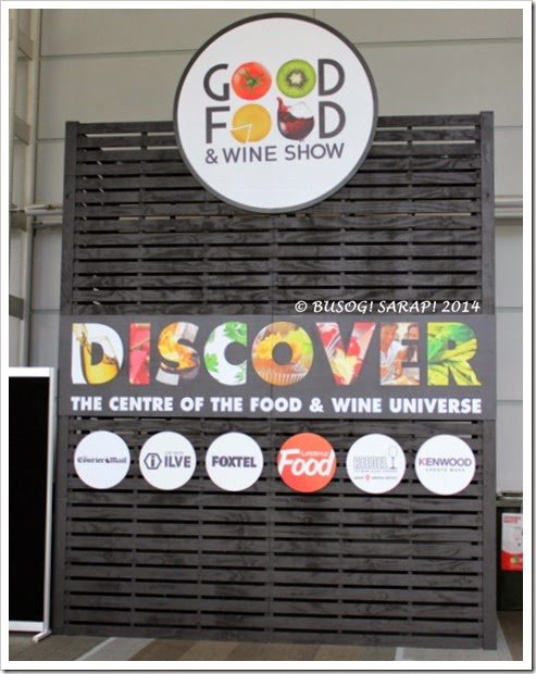 Good Food and Wine Show 2014 - Brisbane © BUSOG! SARAP! 2014