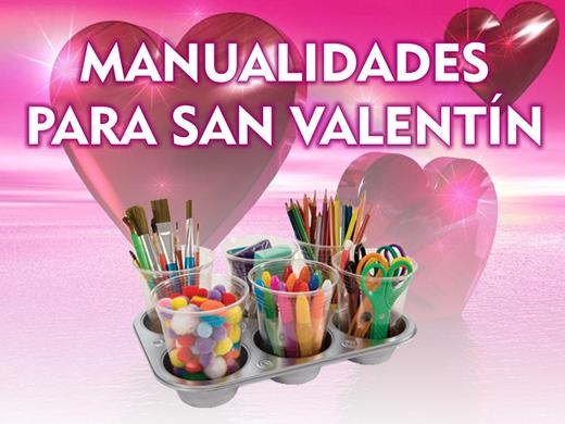 5 Manualidades Rápidas para San Valentín