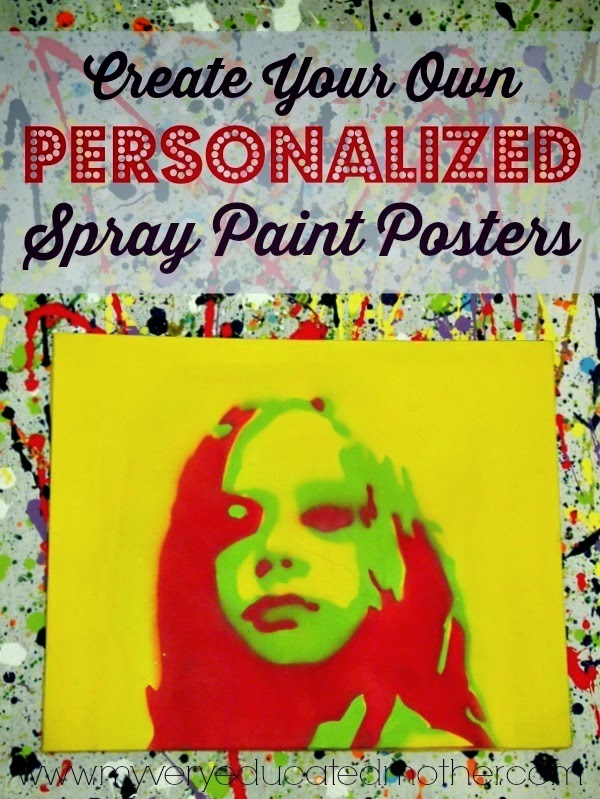 How to Create Your Own Personalized Spray Paint Posters  via @mvemother #plutoniumhoa #DIY