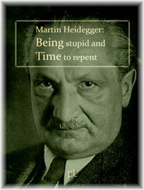 Heidegger Being Stupid and Time to Repent Cover
