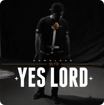 Clyo - Yes Lord (Download)