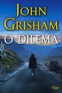 O Dilema, por John Grisham