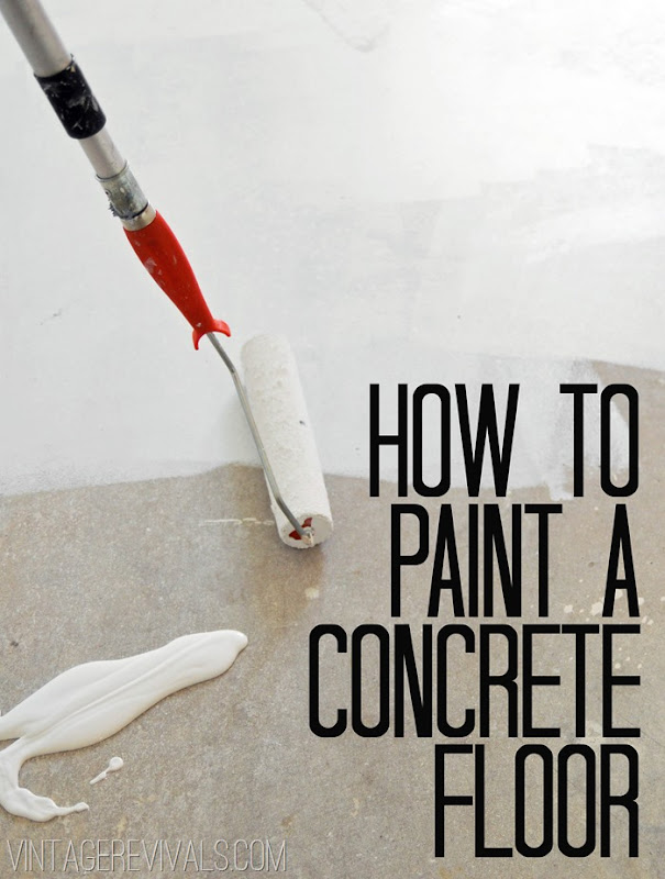 How To Paint Concrete Floors Tutorial Vintage Revivals