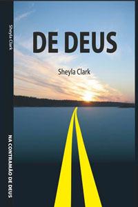 Na Contramão de Deus, por Sheyla Clark