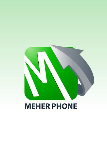 MEHER PHONE