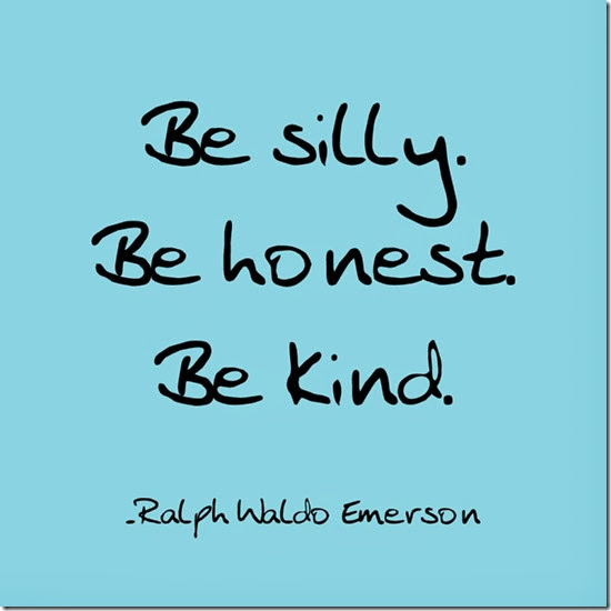 92-be-silly-be-honet-be-kind