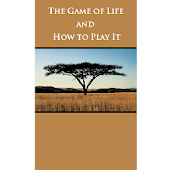 The Game of Life and How to