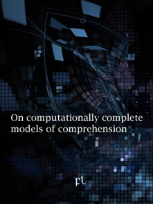 On computationally complete models of comprehension Cover