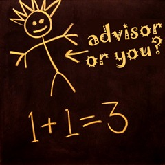 advisor or you?