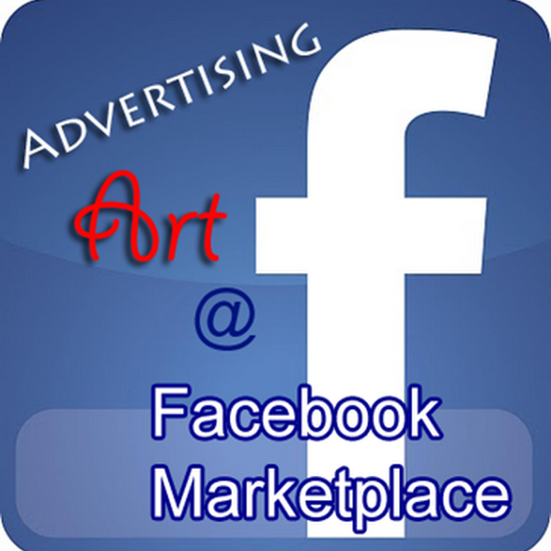 How to Advertise Art at Facebook Marketplace and Classified Groups