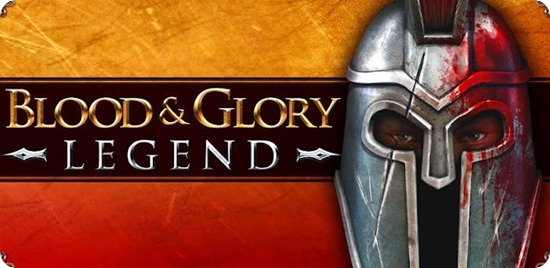 Blood And Glory Legends