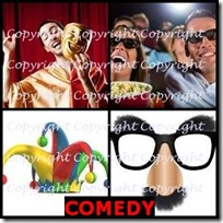 COMEDY- 4 Pics 1 Word Answers 3 Letters