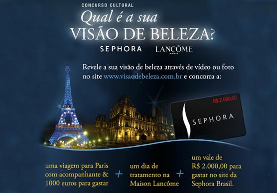 15460f91f7 Sephora e Lancôme lançam concurso  Qual é a sua Visão de Beleza