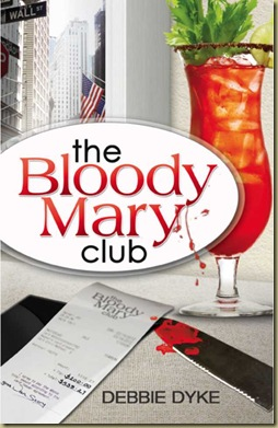 Bloody Mary Club, The - Deborah Dyke