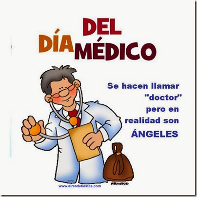 Imágenes Y Frases Día Del Médico Aires De Fiesta