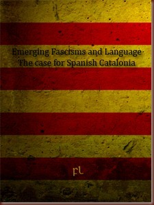 Emerging fascisms and language - The case for Catalonia Cover