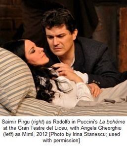 Saimir Pirgu (right) as Rodolfo in Puccini's LA BOHÈME at the Gran Teatre del Liceu, with Angela Gheorghiu as Mimì, 2012 [Photo by Irina Stanescu; used with permission]