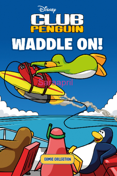 Disney Club Penguin: Waddle On Comic Collection :)
