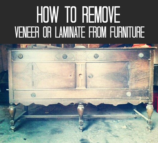 How To Remove Veneer Or Laminate From Furniture Decor And The Dog