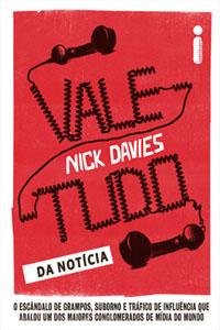 Vale-Tudo da Notícia, por Nick Davies