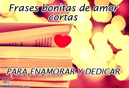 Frases Romanticas Cortas De Amor Quotes Links