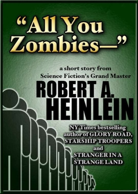 Robert Heinlein - All You Zombies