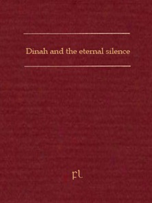 Dinah and the eternal silence Cover