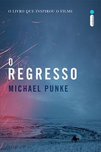 O Regresso, por Michael Punke