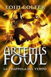 La trappola del tempo (Artemis Fowl) - E. Colfer