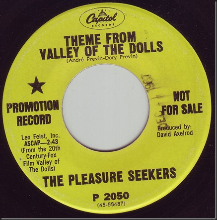 pleasure seekers - Theme From The Valley Of The Dolls
