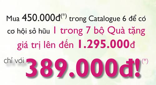 Đặt đơn hàng 450.000đ (giá TVV) trong catalogue mỹ phẩm Oriflame tháng 6/2011, để được mua 1 trong 7 set quà với giá 389.000đ (trị giá lên đến 1.295.000đ)