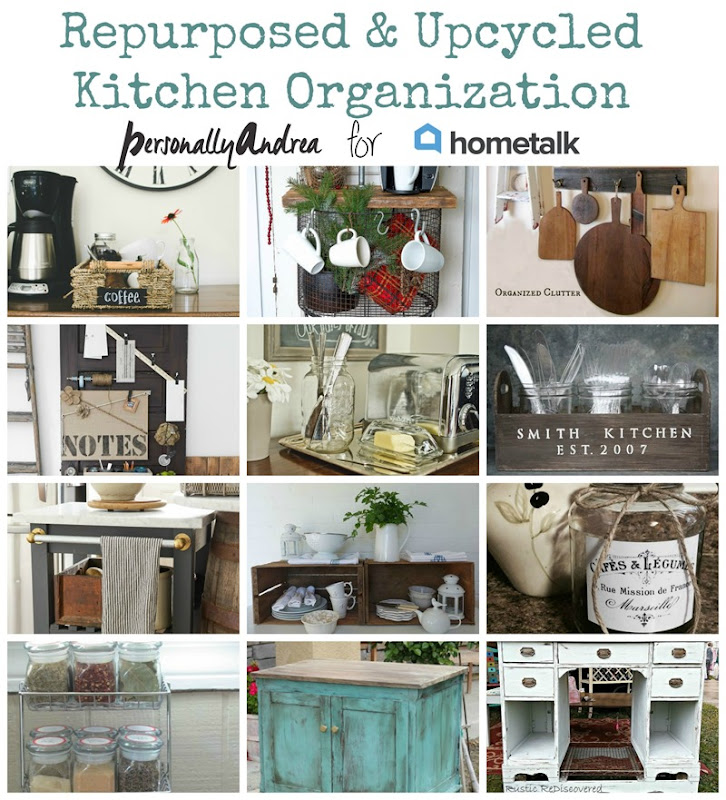 Hometalk Repurposed & Upcycled Kitchen Organizing Collage
