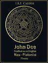 John Dee estudada como Inglês Neo platônico Tese de John Dee Society Edição