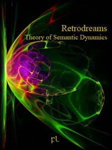 Retrodreams - Theory of Semantic Dynamics Cover