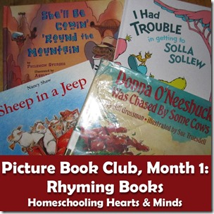 Picture Book Club, Month 1:  Rhyming Books resources http://homeschoolheartandmind.blogspot.com