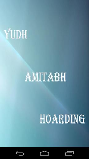 Yudh Amitabh Hoarding
