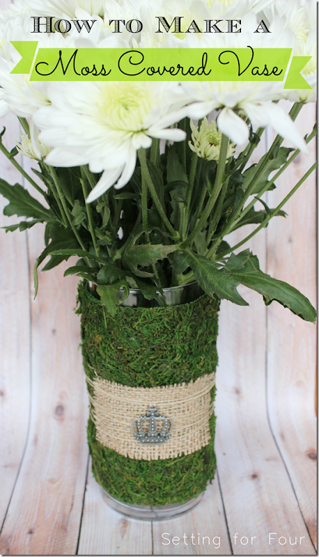 How to make a moss covered Vase from Setting for Four.  #moss #spring #vase