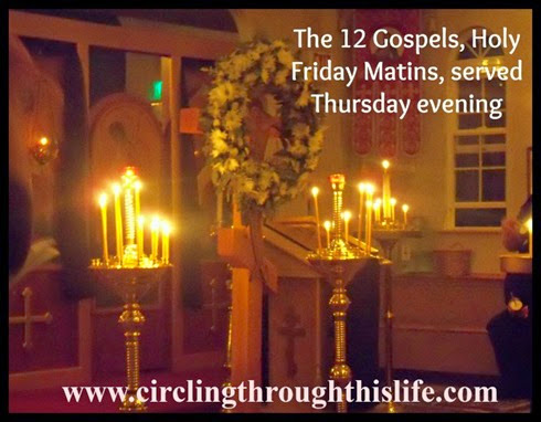 Holy Matins, with the 12 Gospels is served Thursday night.