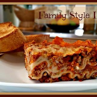 Family Style Lasagna
