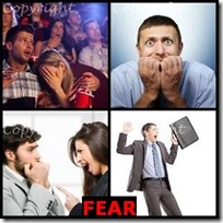 FEAR- 4 Pics 1 Word Answers 3 Letters