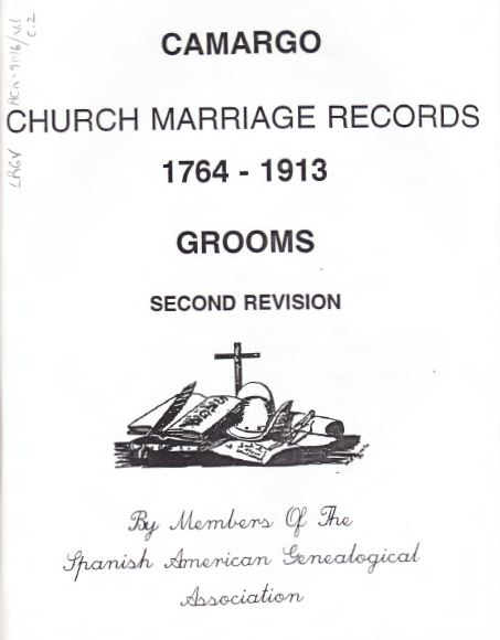 Camargo Church Marriage Records 1764 - 1913 Grooms Second Revision.JPG