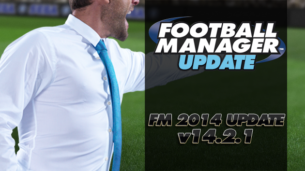 Football Manager 2014 - Update 14.2.1