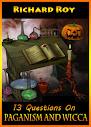 13 perguntas sobre o Paganismo e Wicca
